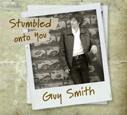 Guy Smith - Stumbled onto you